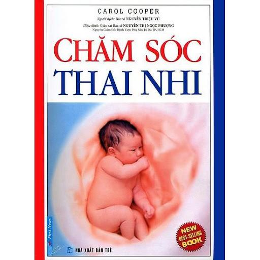 Thai giáo bằng cuốn sách Chăm Sóc Thai Nhi của Carol Cooper